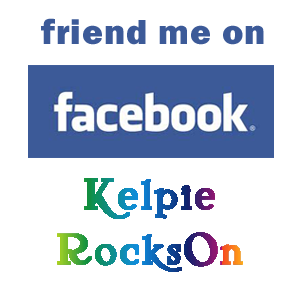 Friend Kelpie RocksOn on Facebook